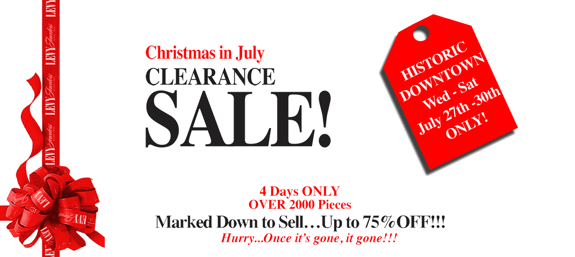 Christmas in July Clearance at Downtown